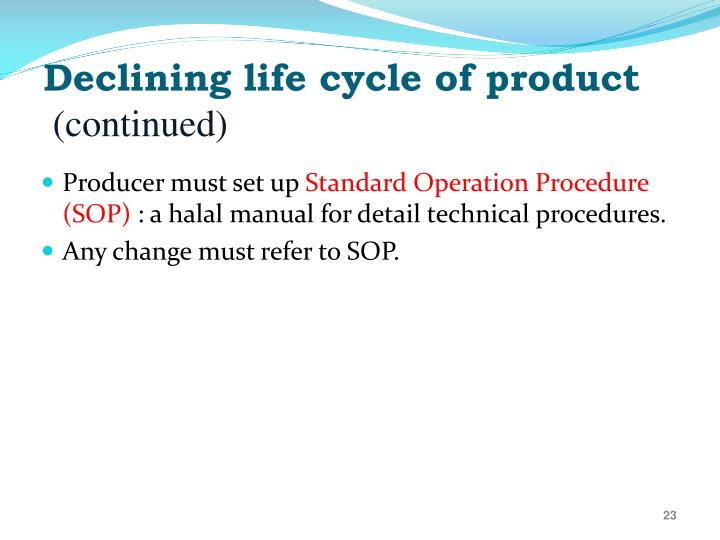 Declining life cycle of product