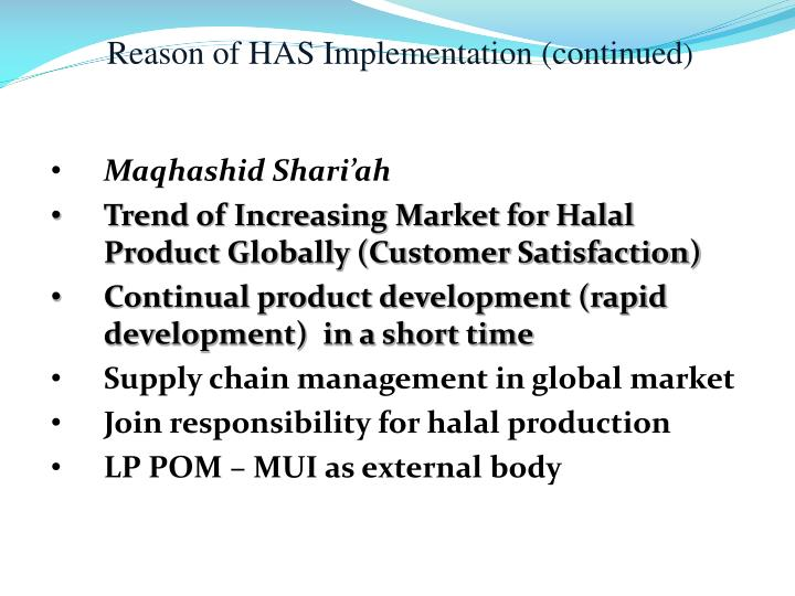 Reason of HAS Implementation (continued