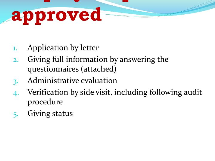 Step by step to be approved