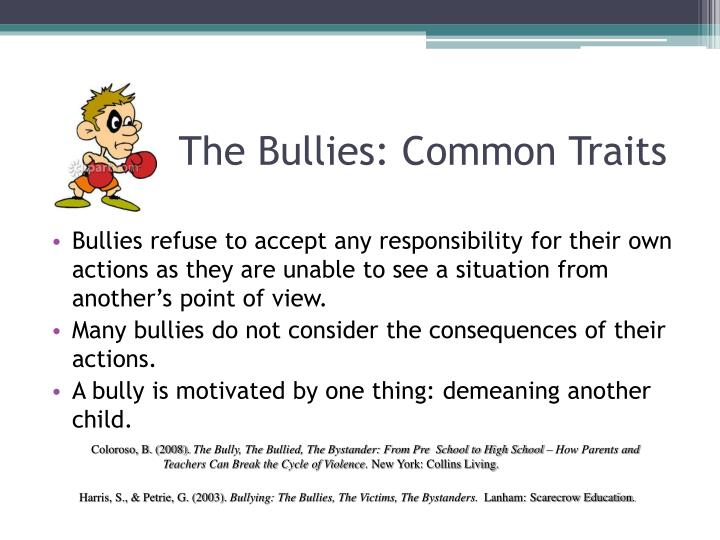 The Bullies: Common Traits