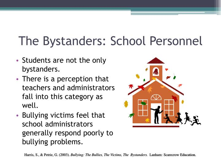 The Bystanders: School Personnel