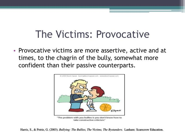 The Victims: Provocative