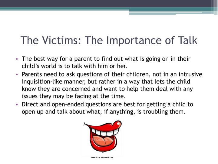 The Victims: The Importance of Talk