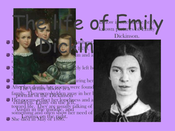 The life of Emily Dickinson…