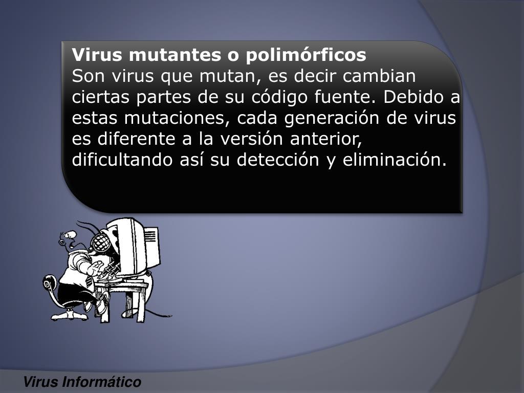 Virus mutantes o polimórficos