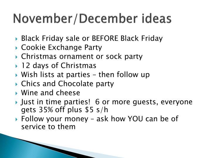 November/December ideas