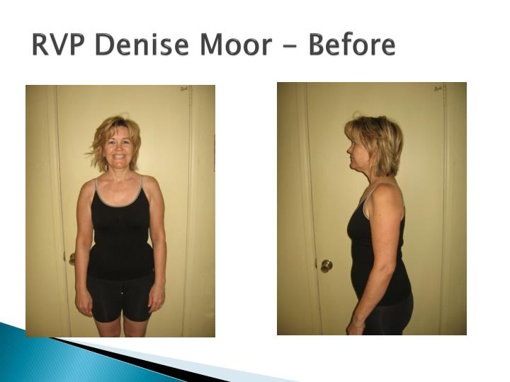 RVP Denise Moor - Before