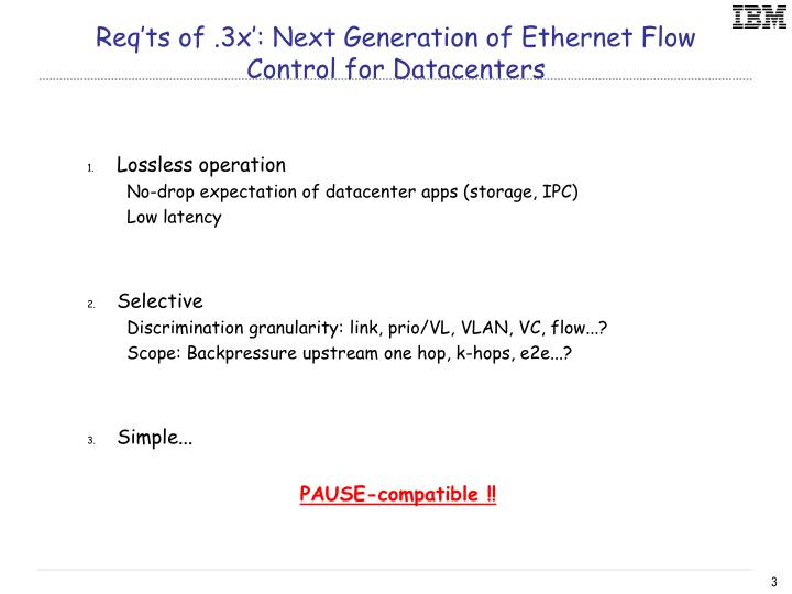 Req ts of 3x next generation of ethernet flow control for datacenters