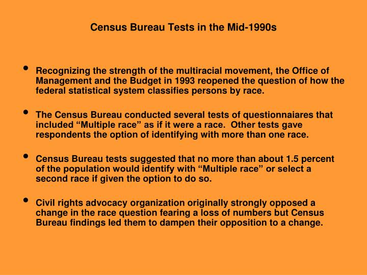 Census Bureau Tests in the Mid-1990s