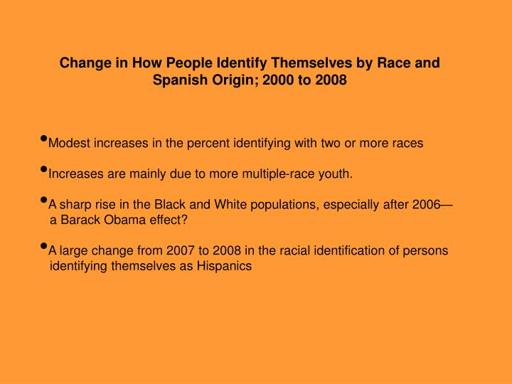 Change in How People Identify Themselves by Race and