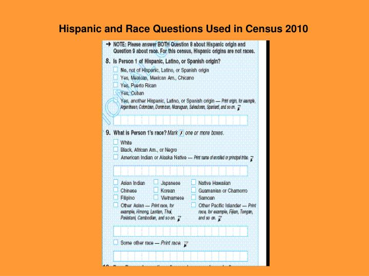 Hispanic and Race Questions Used in Census 2010