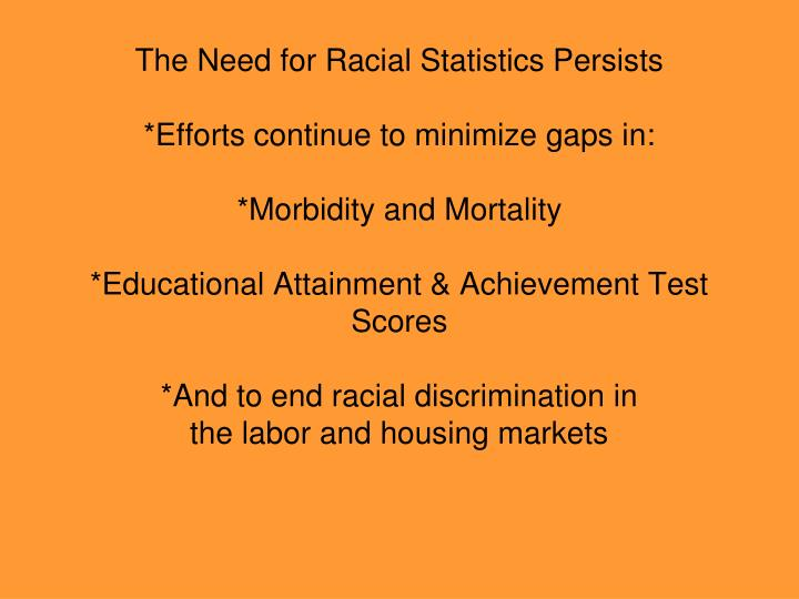 The Need for Racial Statistics Persists