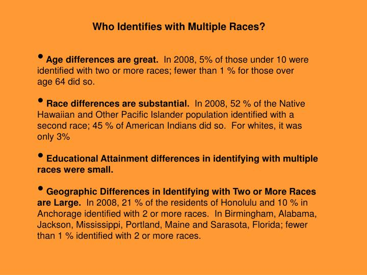 Who Identifies with Multiple Races?