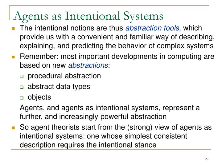 Agents as Intentional Systems