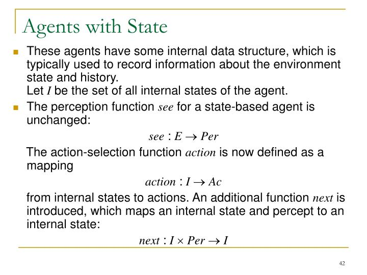 Agents with State