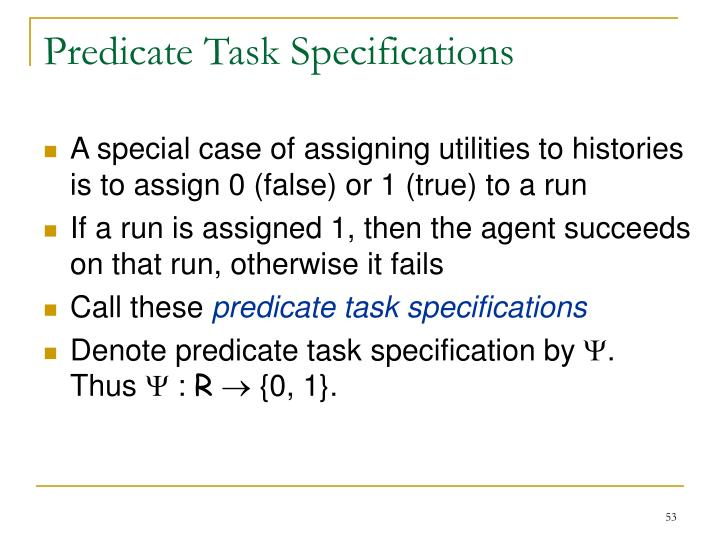 Predicate Task Specifications