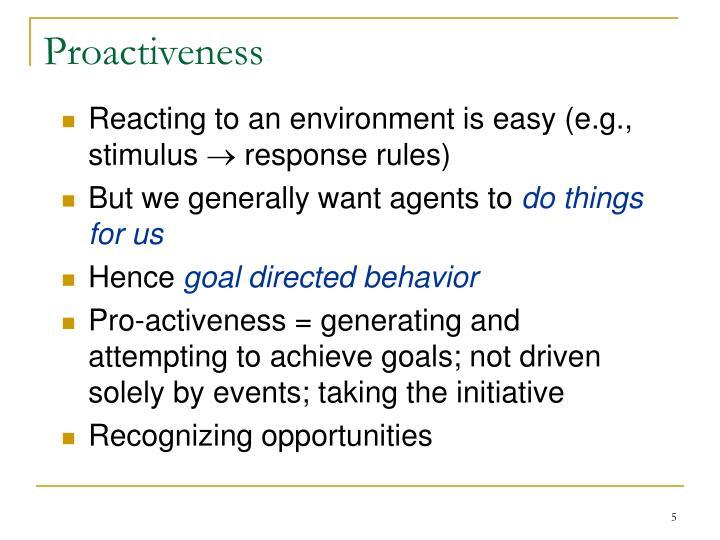 Proactiveness