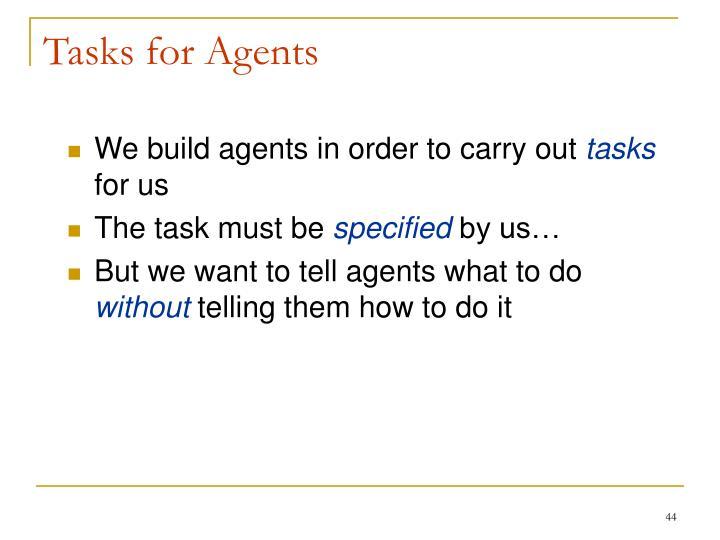 Tasks for Agents