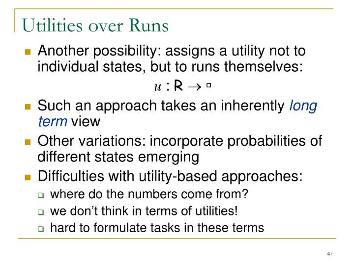 Utilities over Runs