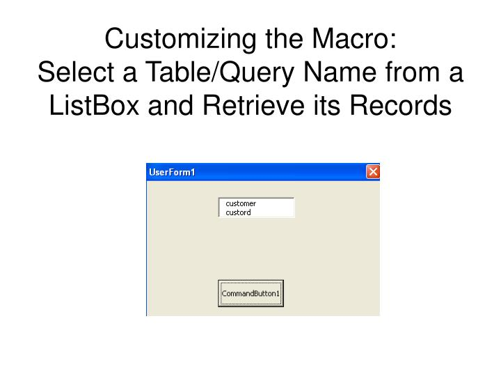 Customizing the Macro: