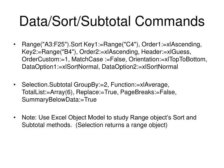 Data/Sort/Subtotal Commands