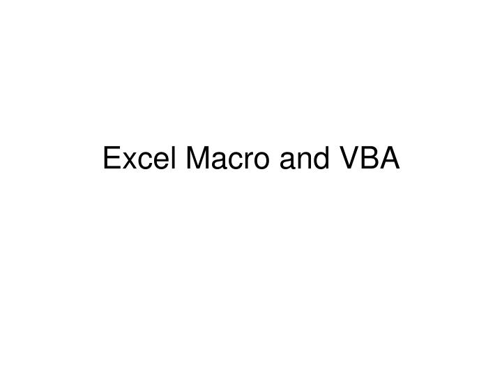 Excel macro and vba