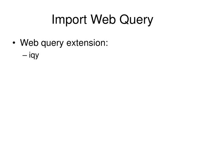 Import Web Query