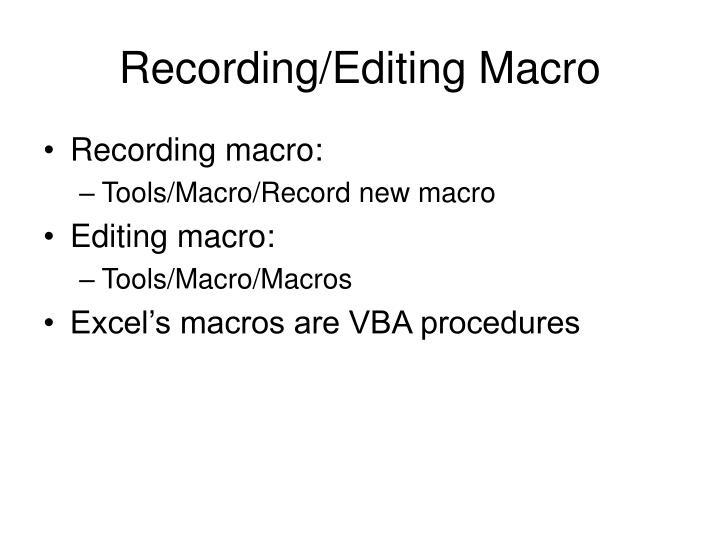 Recording/Editing Macro