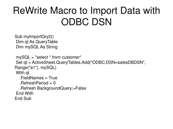 ReWrite Macro to Import Data with ODBC DSN