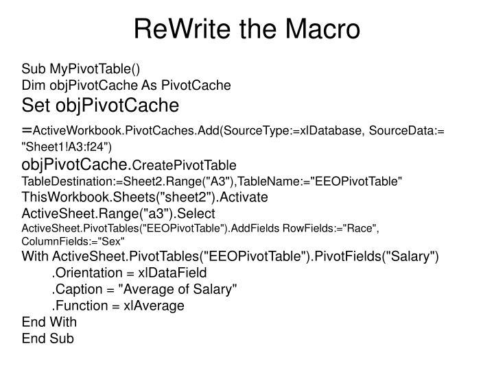 ReWrite the Macro