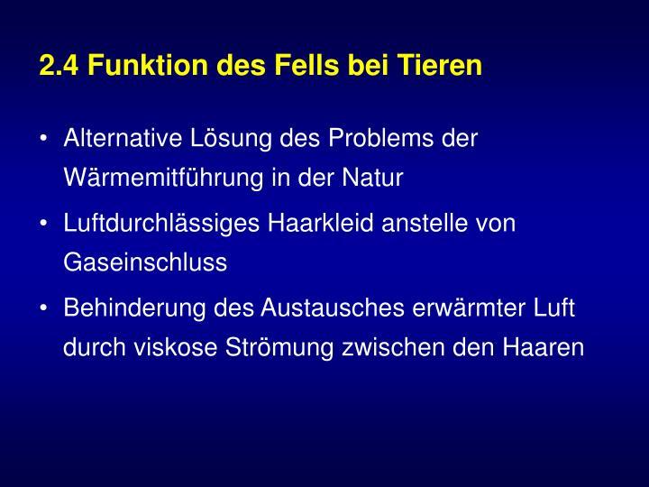 2.4 Funktion des Fells bei Tieren