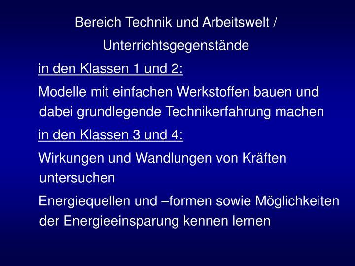 Bereich Technik und Arbeitswelt /