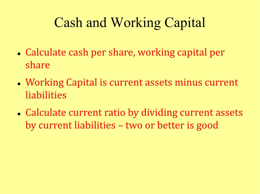 Cash and Working Capital