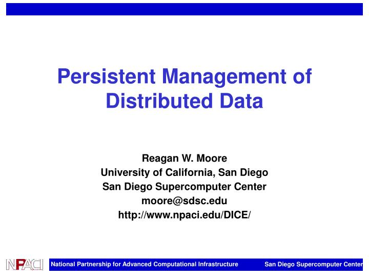 Persistent Management of Distributed Data
