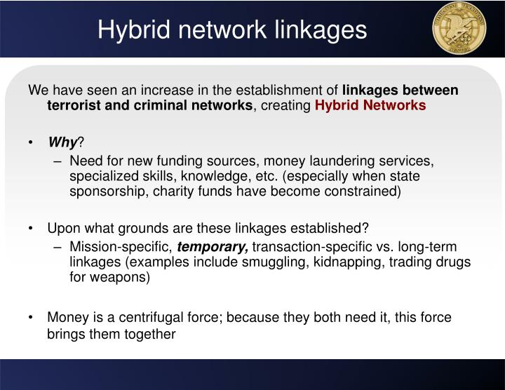Hybrid network linkages