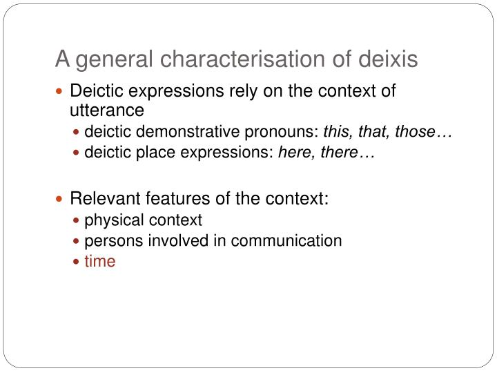A general characterisation of deixis