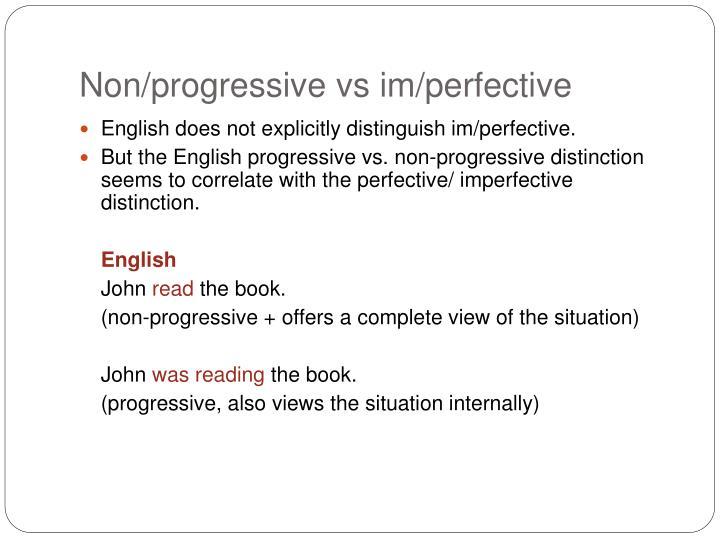 Non/progressive vs im/perfective