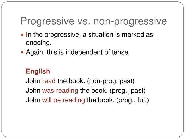 Progressive vs. non-progressive