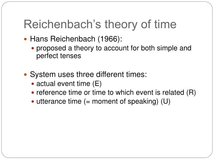 Reichenbach's theory of time