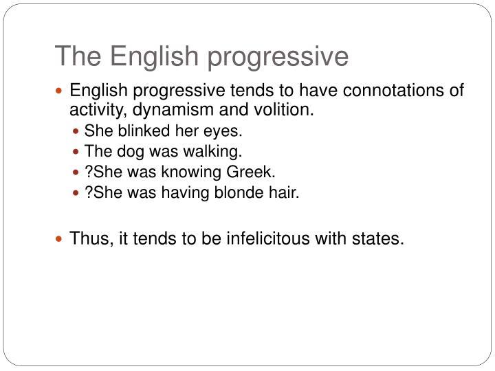 The English progressive