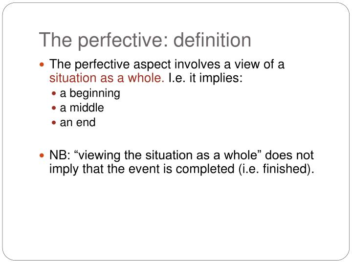 The perfective: definition