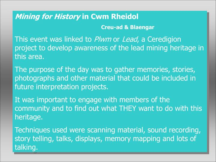 Mining for History