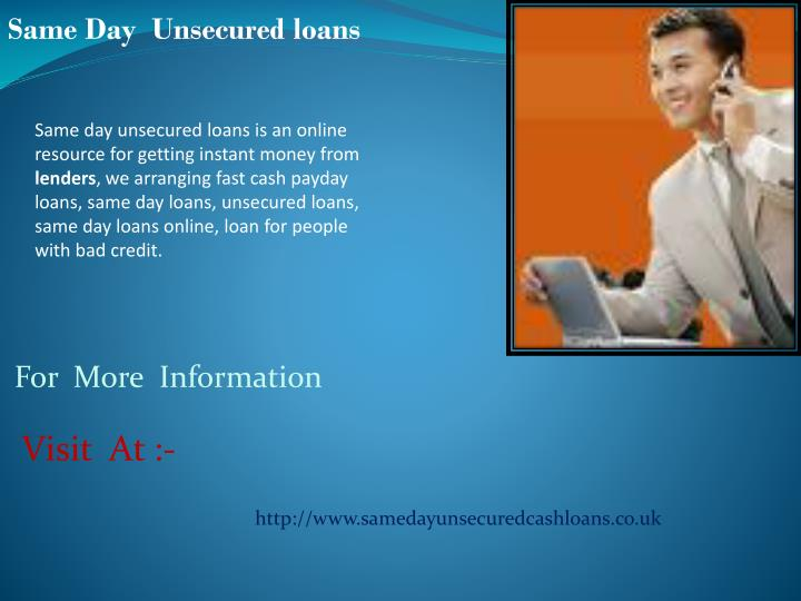 Same Day  Unsecured loans