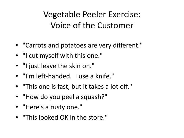 Vegetable Peeler Exercise:
