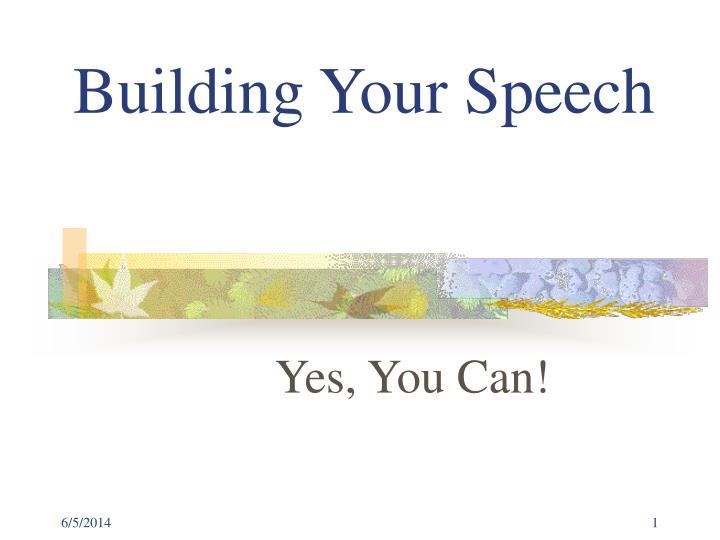 Building your speech