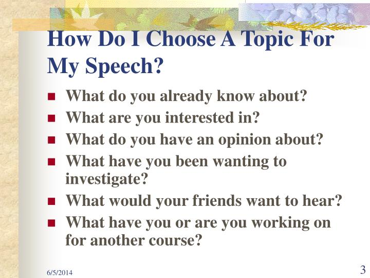 How do i choose a topic for my speech