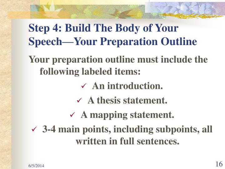 Step 4: Build The Body of Your Speech—Your Preparation Outline