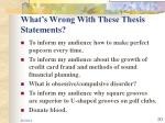 what s wrong with these thesis statements