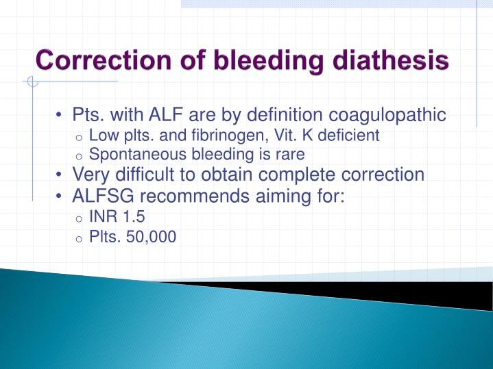 Correction of bleeding diathesis