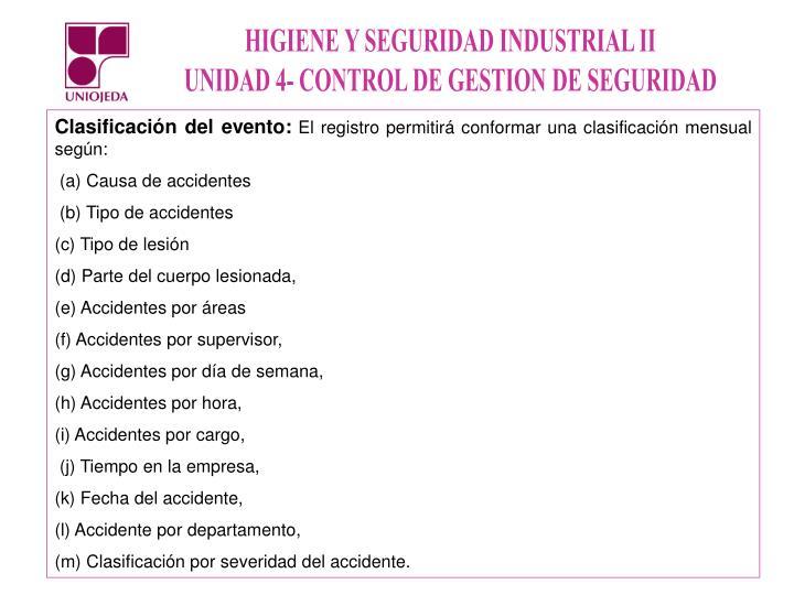 Clasificación del evento: